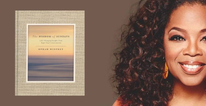 Oprah Winfrey, The Wisdom of Sundays