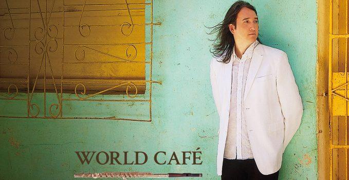 Ron Korb, world cafe, flute, global fusion, latin