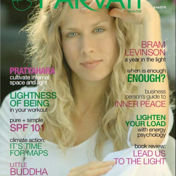 Parvati Magazine June 2016: Live in Your Light-cover