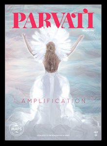 Parvati Magazine September 2018: Amplification
