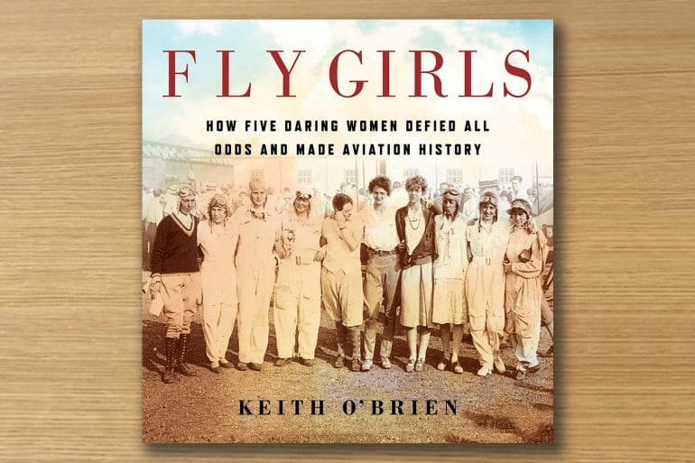 Fly Girls book review, Fly Girls, Keith O'Brien