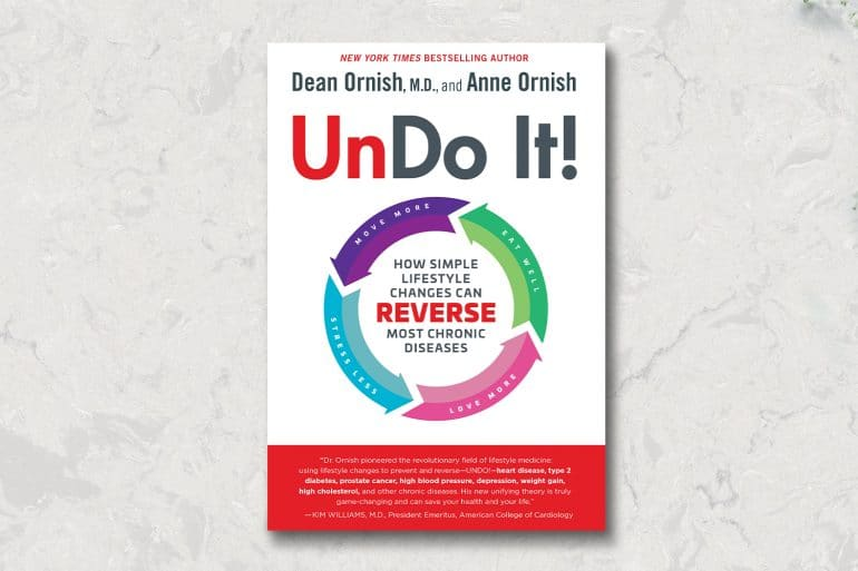 Dr. Dean Ornish, Un-Do-It, integrative medicine, reversing heart disease