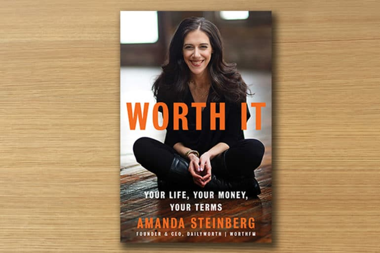 Amanda Steinberg, Worth It, women's finance, online investing